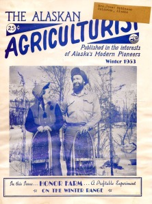 Image courtesy of the Sterling Community Club. Cover of the winter 1953 Alaskan Agriculturist magazine.
