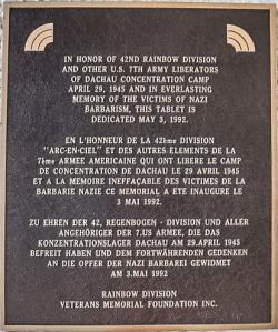 A plaque at Dachau recognizes the actions of the 42nd Rainbow Division to liberate the concentration camp.
