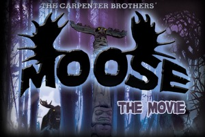 """Images courtesy of """"Moose the Movie"""""""